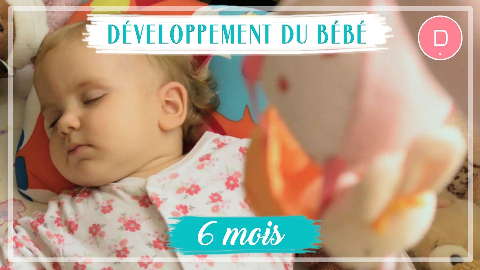 Développement de bébé - 6ème mois