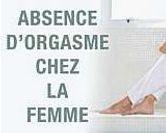 L'absence d'orgasme chez la femme