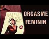 Tout savoir sur l'orgasme féminin