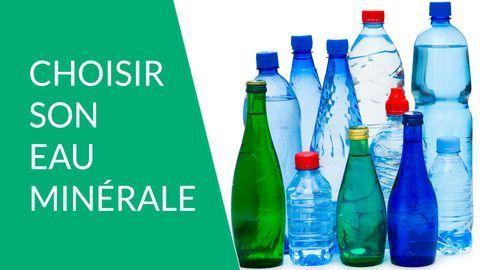 Comment choisir son eau minérale
