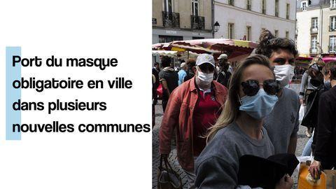Port du masque obligatoire en ville dans plusieurs nouvelles communes