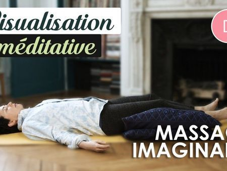 Visualisation méditative – Massage imaginaire