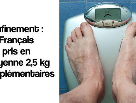 Confinement : Les Français ont pris en moyenne 2,5 kg