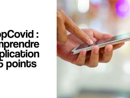 StopCovid : comprendre l'application en 5 points