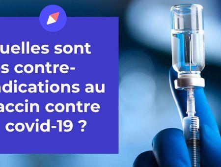 Vaccin contre la Covid-19 : quelles sont les contre-indications ?