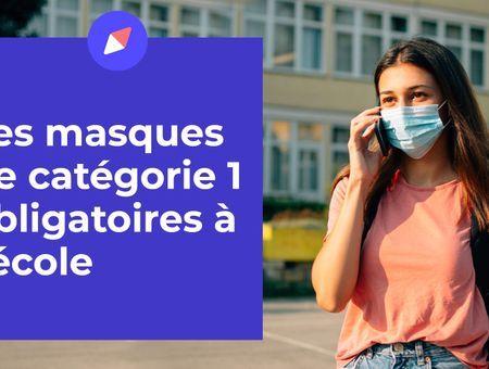 Les masques de catégorie 1 obligatoires à l'école