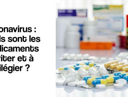 Coronavirus : quels sont les médicaments à éviter ?