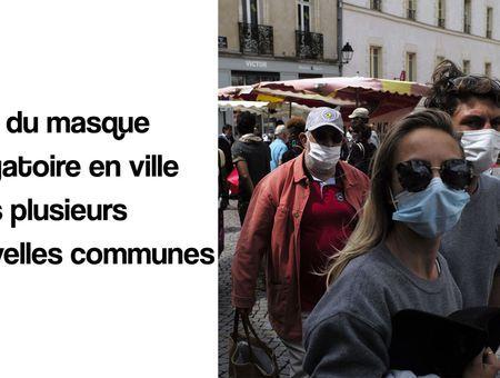 Masques obligatoires en ville dans plusieurs nouvelles communes