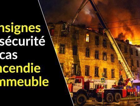 Les consignes de sécurité en cas d'incendie dans un immeuble
