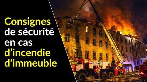 consignes de sécurité en cas d'incendie dans un immeuble