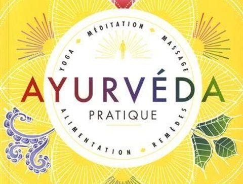 Ayurveda pratique - Notre sélection de livres sur les médecines douces