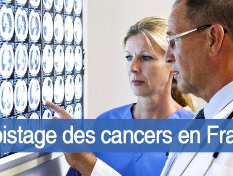Le dépistage des cancers en France