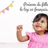 Prénom de filles : le top 40 français 2021