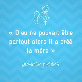 Proverbe yiddish sur la maternité