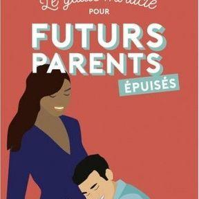 Le guide pour futur parents épuisés - Shiva