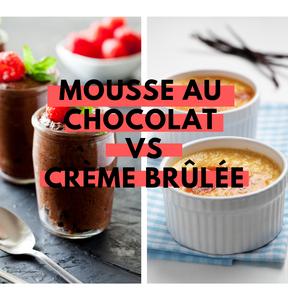 Calories : Mousse au chocolat vs crème brûlée