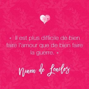 Citation amour de Ninon de Lenclos